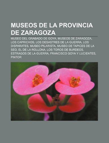 Museos de la Provincia de Zaragoza: Museo: Fuente: Wikipedia