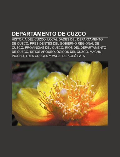 Departamento de Cuzco: Historia del Cuzco, Localidades: Fuente Wikipedia