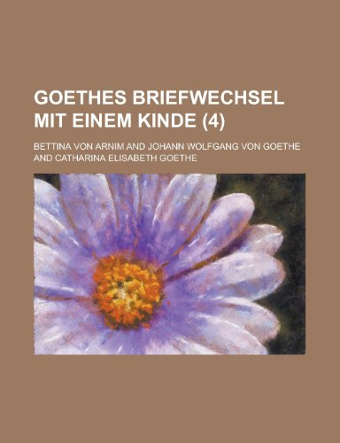 Goethes Briefwechsel Mit Einem Kinde (4 ): Geological Survey, Bettina