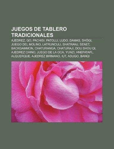 9781231612514: Juegos de tablero tradicionales: Ajedrez, Go, Pachisi, Patolli, Ludo, Damas, Shogi, Juego del Molino, Latrunculi, Shatranj, Senet, Backgammon