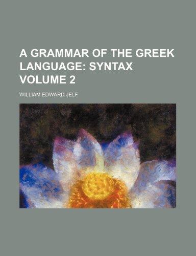 9781231681060: A Grammar of the Greek Language Volume 2