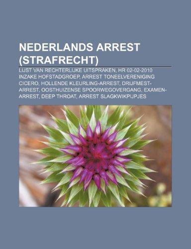 9781231691434: Nederlands arrest (strafrecht): Lijst van rechterlijke uitspraken, HR 02-02-2010 inzake Hofstadgroep, Arrest Toneelvereniging Cicero