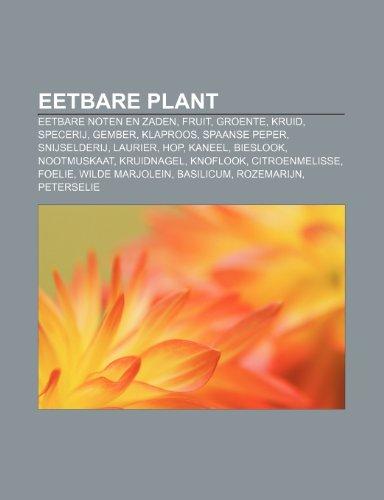 7e828de3166f 9781231718728  Eetbare plant  Eetbare noten en zaden