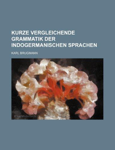 9781231734384: KURZE VERGLEICHENDE GRAMMATIK DER INDOGERMANISCHEN SPRACHEN