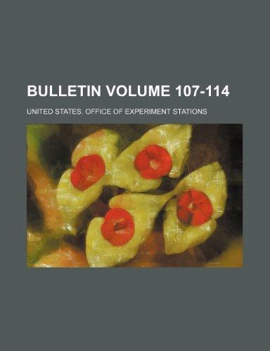 9781231746868: Bulletin Volume 107-114