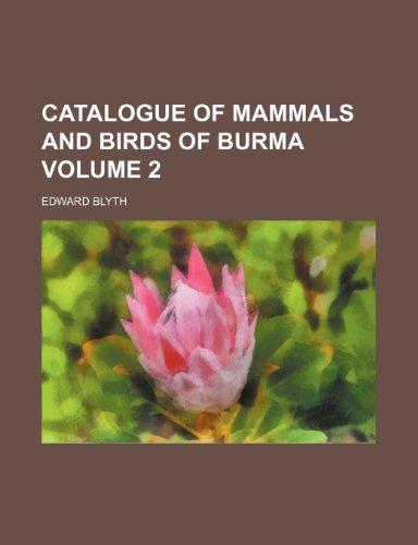 9781231752166: Catalogue of mammals and birds of Burma Volume 2