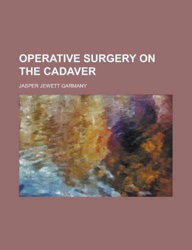 9781231776995: Operative Surgery on the Cadaver