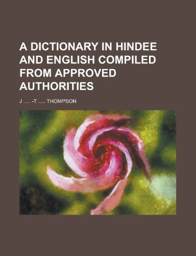 9781236048431: A dictionary in Hindee and English