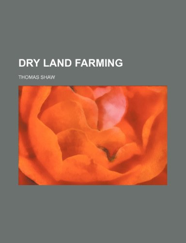 9781231846827: Dry land farming