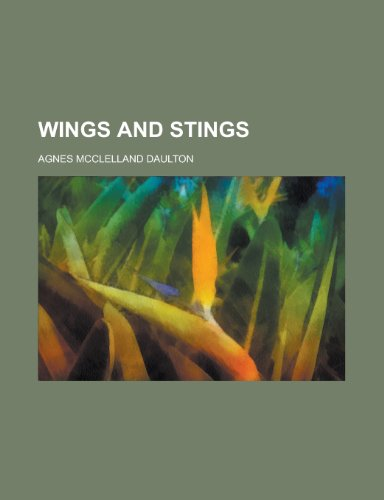 9781231881941: Wings and Stings