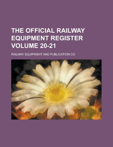 9781232012405: The Official Railway Equipment Register Volume 20-21