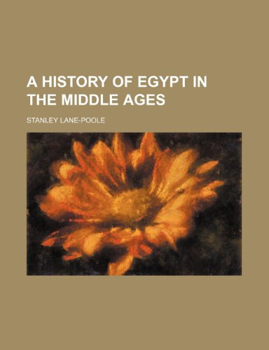 9781232047070: A history of Egypt in the Middle Ages