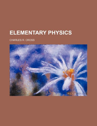 9781232089261: ELEMENTARY PHYSICS