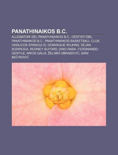 9781232093800: Panathinaikos B.C.: Allenatori del Panathinaikos B.C., Cestisti del Panathinaikos B.C., Panathinaikos Basketball Club, Vasileios Spanoulis