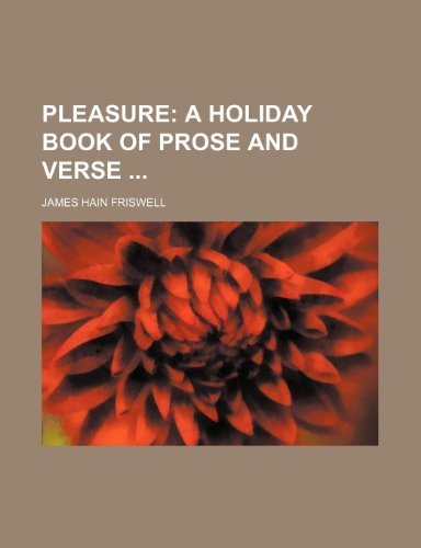 Pleasure (123212284X) by Friswell, James Hain