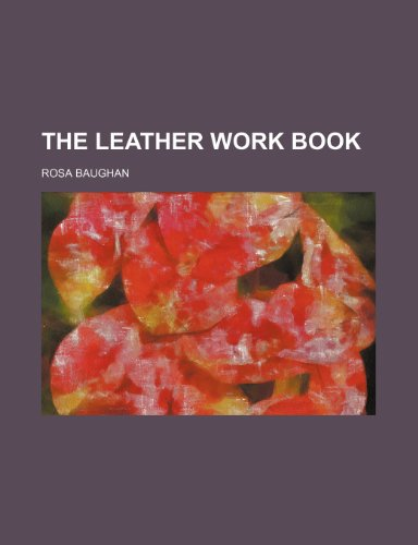 9781232124276: The leather work book