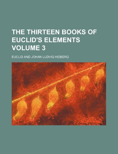 9781232124481: The thirteen books of Euclid's Elements Volume 3