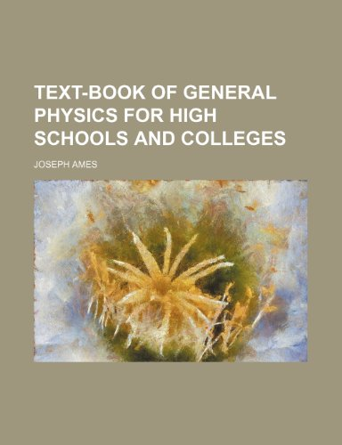 9781232189527: Text-book of general physics for high schools and colleges