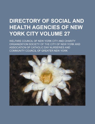 Directory of Social and Health Agencies of: Welfare Council of
