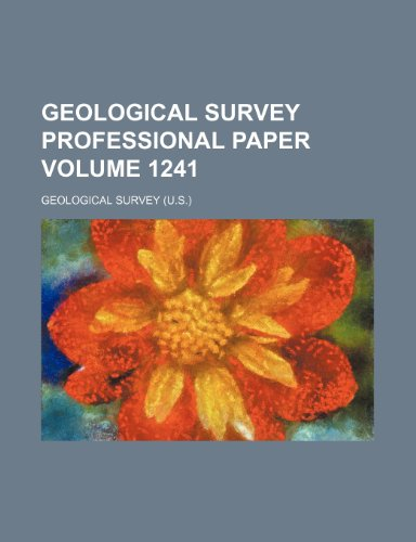 9781232213529: Geological Survey professional paper Volume 1241