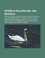 9781232216322: Storici Italiani del XXI Secolo: Luciano Casali, Roberto de Mattei, Paolo Caucci Von Saucken, Ferruccio Botti, Tommaso Pedio, Claudio Donati