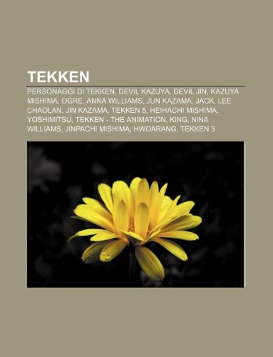 9781232259220: Tekken: Personaggi Di Tekken, Devil Kazuya, Devil Jin, Kazuya Mishima, Ogre, Anna Williams, Jun Kazama, Jack, Lee Chaolan, Jin