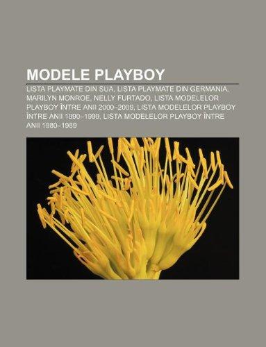 9781232271451: Modele Playboy: Lista Playmate Din Sua, Lista Playmate Din Germania, Marilyn Monroe, Nelly Furtado