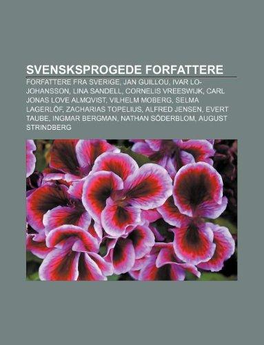 9781232276036: Svensksprogede forfattere: Forfattere fra Sverige, Jan Guillou, Ivar Lo-Johansson, Lina Sandell, Cornelis Vreeswijk, Carl Jonas Love Almqvist