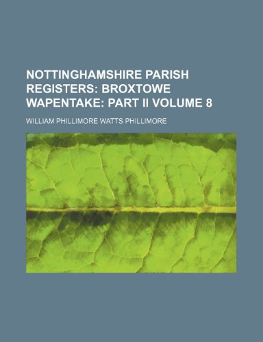 9781232287292: Nottinghamshire Parish Registers Volume 8
