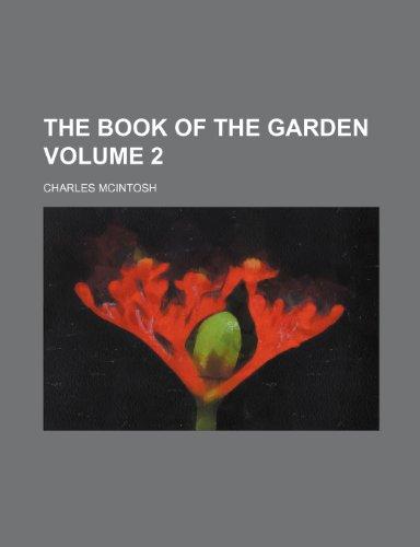 9781232287438: The book of the garden Volume 2