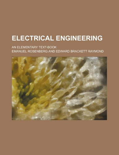 9781232295228: Electrical engineering; an elementary text-book