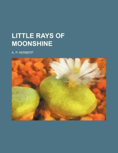 9781232302667: Little Rays of Moonshine
