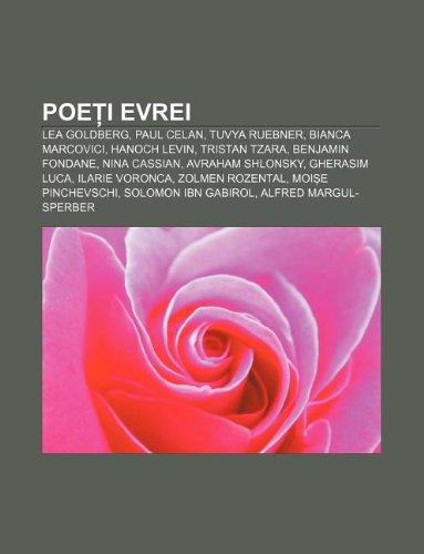 9781232314462: Poe I Evrei: Lea Goldberg, Paul Celan, Tuvya Ruebner, Bianca Marcovici, Hanoch Levin, Tristan Tzara, Benjamin Fondane, Nina Cassian