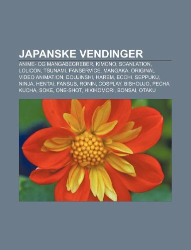 9781232326175: Japanske Vendinger: Anime- Og Mangabegreber, Kimono, Scanlation, Lolicon, Tsunami, Fanservice, Mangaka, Original Video Animation, Doujinsh