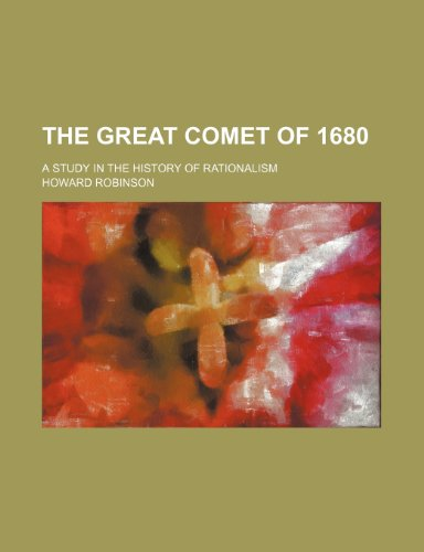 9781232326601: The great comet of 1680; a study in the history of rationalism