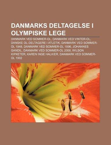 9781232331414: Danmarks Deltagelse I Olympiske Lege: Danmark Ved Sommer-Ol, Danmark Ved Vinter-Ol, Danske Ol-Deltagere I Atletik, Danmark Ved Sommer-Ol 1948