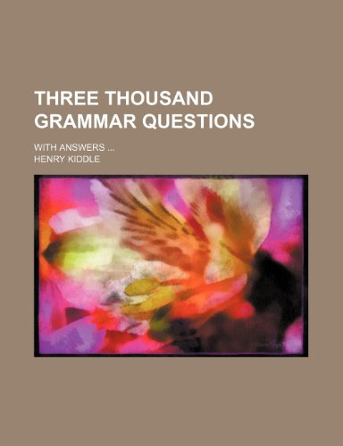 9781232343936: Three thousand grammar questions; With answers
