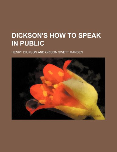 9781232351863: Dickson's How to speak in public