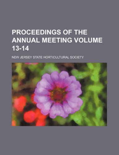 9781232364832: Proceedings of the annual meeting Volume 13-14