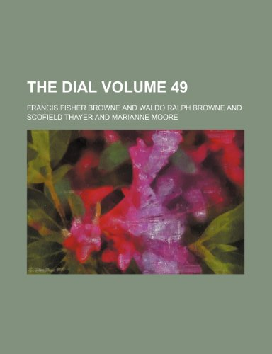 9781232378372: The dial Volume 49
