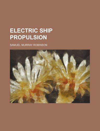 9781232379225: Electric ship propulsion