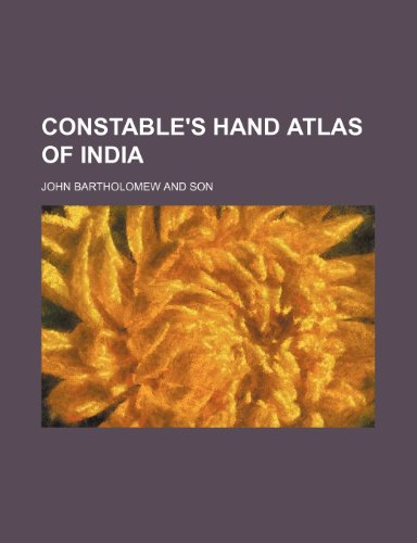 9781232437574: Constable's hand atlas of India