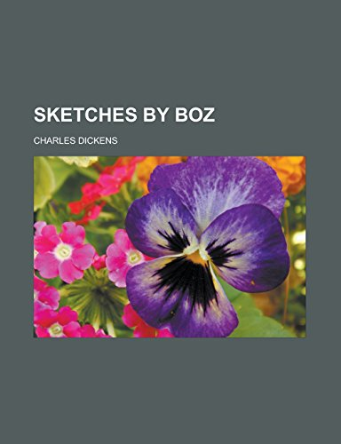 9781232460732: Sketches by Boz