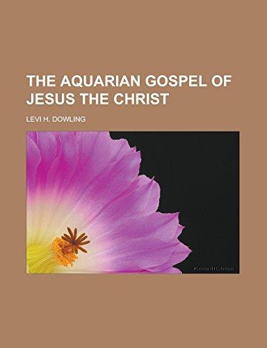 9781232460947: The Aquarian Gospel of Jesus the Christ