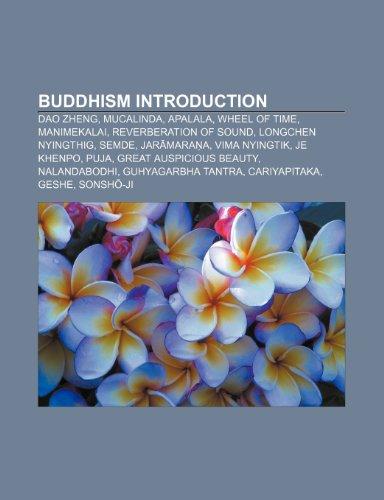 Buddhism Introduction: Dao Zheng, Mucali: Dao Zheng,