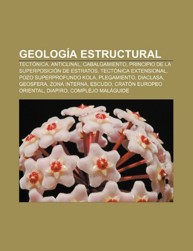 Geología Estructural: Tectónica, Anticli: Tectónica, Anticlinal, Cabalgamiento,