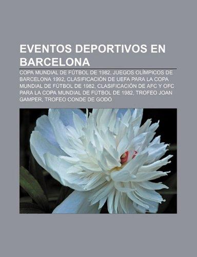 Eventos Deportivos En Barcelona: Copa Mu: Copa