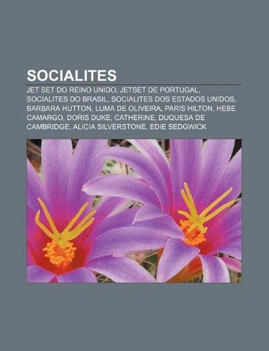 9781232523017: Socialites: Jet Set Do Reino Unido, Jetset de Portugal, Socialites Do Brasil, Socialites DOS Estados Unidos, Barbara Hutton, Luma