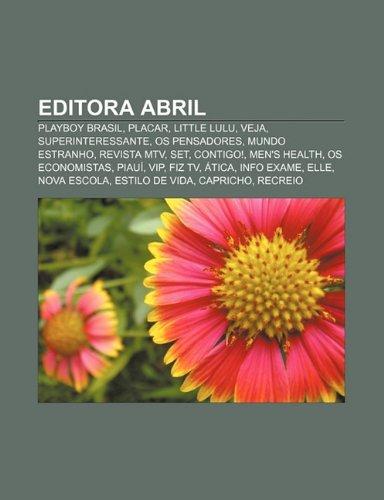 9781232523222: Editora Abril: Playboy Brasil, Placar, Little Lulu, Veja, Superinteressante, OS Pensadores, Mundo Estranho, Revista MTV, Set, Contigo