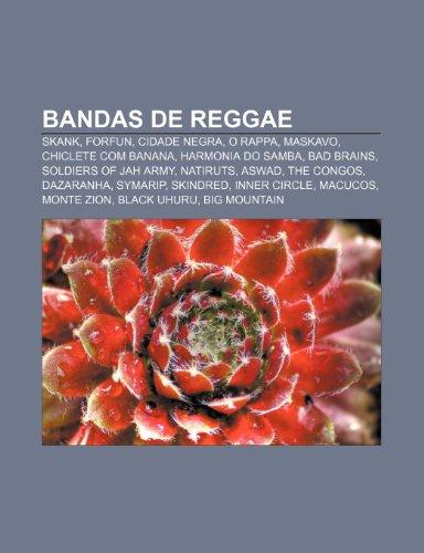 9781232547631: Bandas de Reggae: Skank, Forfun, Cidade Negra, O Rappa, Maskavo, Chiclete Com Banana, Harmonia Do Samba, Bad Brains, Soldiers of Jah Arm